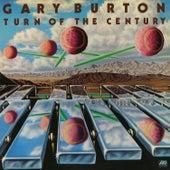 Turn Of The Century by Gary Burton