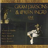 Gram Parsons & the Fallen Angels: Live 1973 by Gram Parsons
