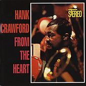 From The Heart by Hank Crawford