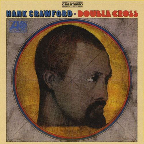 Double Cross by Hank Crawford
