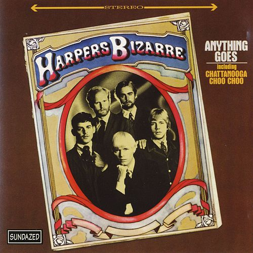 Anything Goes by Harpers Bizarre