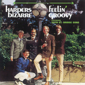 Feelin' Groovy by Harpers Bizarre