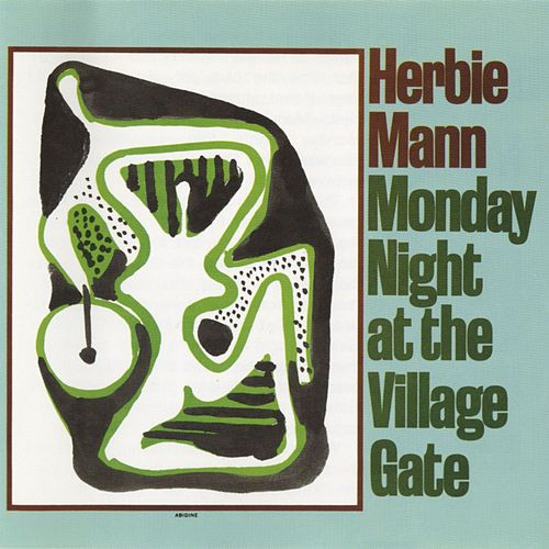 Monday Night At The Village Gate by Herbie Mann