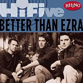 Rhino Hi-Five: Better Than Ezra de Better Than Ezra