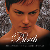 Birth von Alexandre Desplat