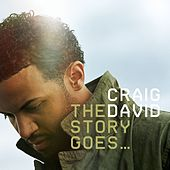 The Story Goes... von Craig David