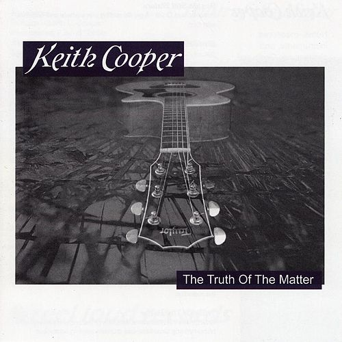 Truth of the Matter by Keith L. Cooper