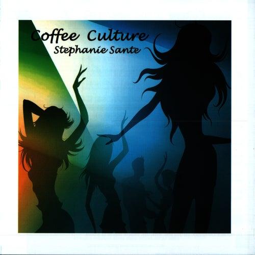 Coffee Culture by Stephanie Sante