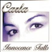 Innocence Falls by Carla