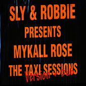 Taxi Sessions Version + Dub by Sly and Robbie