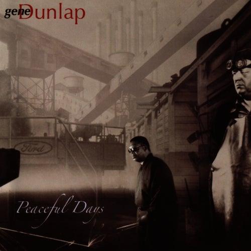 Peaceful Days by Gene Dunlap