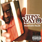 Thoughts Of A Predicate Felon von Tony Yayo