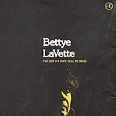 I've Got My Own Hell to Raise by Bettye LaVette