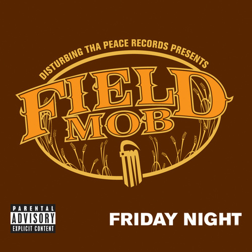 Friday Night by Field Mob