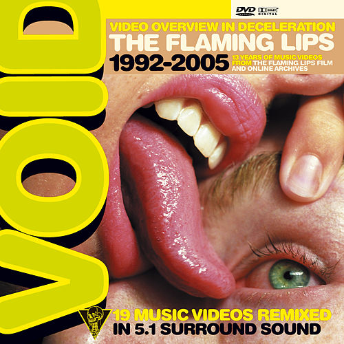 VOID [Video Overview In Deceleration] [Music] by The Flaming Lips