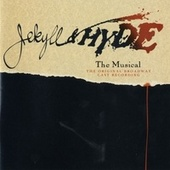 Jekyll & Hyde by Frank Wildhorn