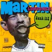 Funk It de Martin Lawrence