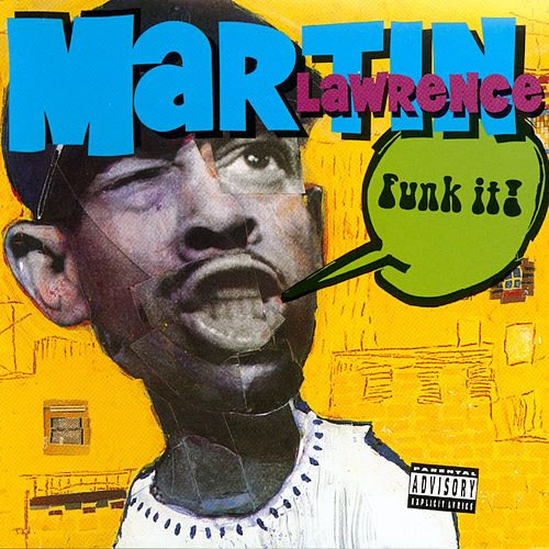 Funk It by Martin Lawrence