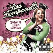 Take It Like A Man by Lisa Lampanelli