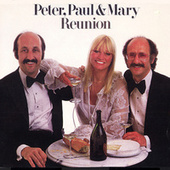 Reunion de Peter, Paul and Mary