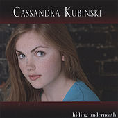 Hiding Underneath de Cassandra Kubinski