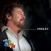 Live At Billy Bob's Texas von Earl Thomas Conley