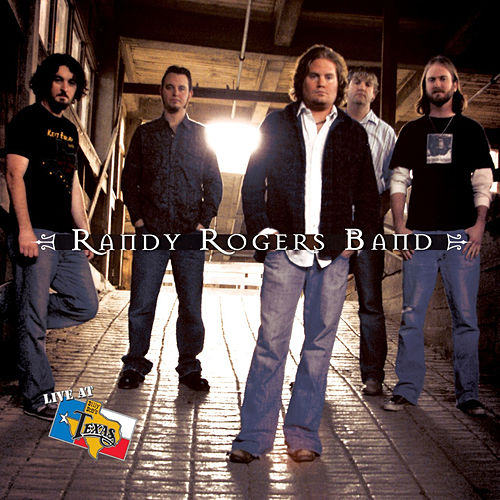 Live At Billy Bob's Texas by The Randy Rogers Band