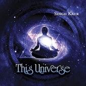This Universe de Singh Kaur