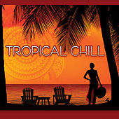 Tropical Chill von Various Artists