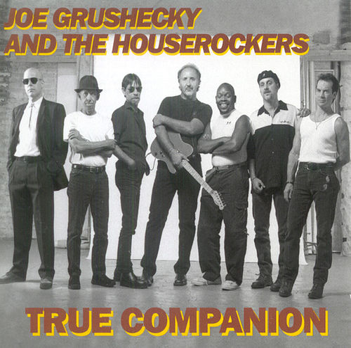 True Companion by Joe Grushecky