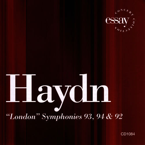 Haydn: 'london' Symphonies 93, 94 & 92 by Franz Joseph Haydn