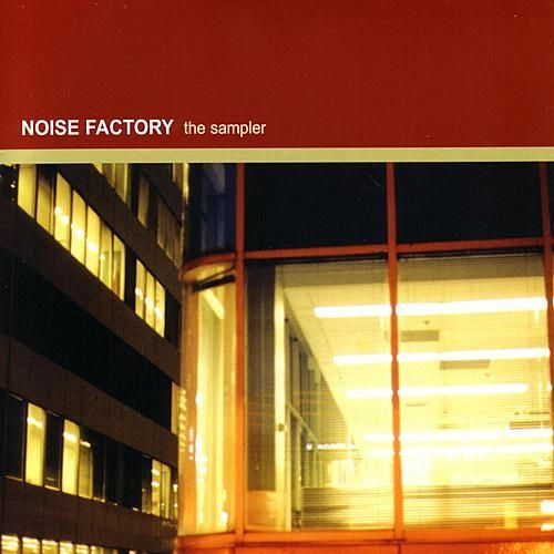 Noise Factory Sampler by Various Artists