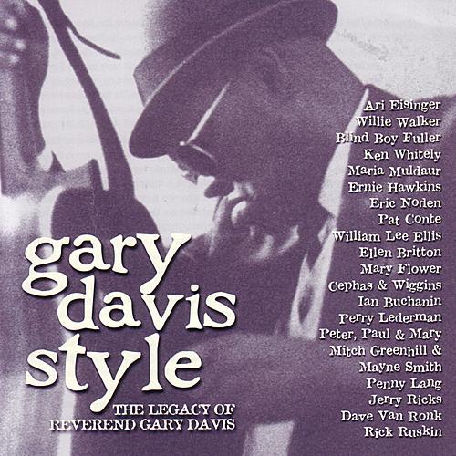 Gary Davis Style: The Legacy Of Reverand Gary Davis by Various Artists