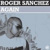 Again fra Roger Sanchez