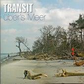 Über's Meer by Transit