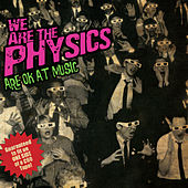 Are OK At Music by We Are the Physics