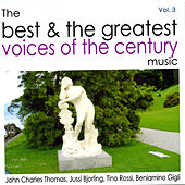 The Best and the Greatest Voices Of The Century Vol.3 by Various Artists