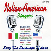 Italian - American Singers - Vol. One by Various Artists