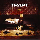 Someone In Control by Trapt