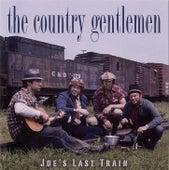 Joe's Last Train by The Country Gentlemen