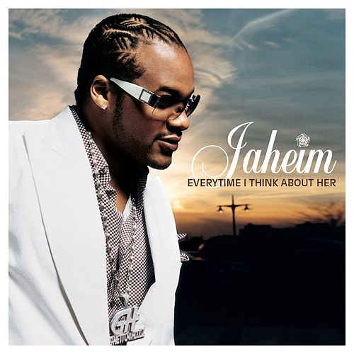 Everytime I Think About Her by Jaheim