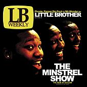 The Minstrel Show von Little Brother