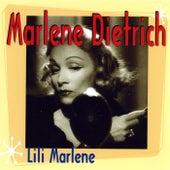 Lili Marlene by Marlene Dietrich