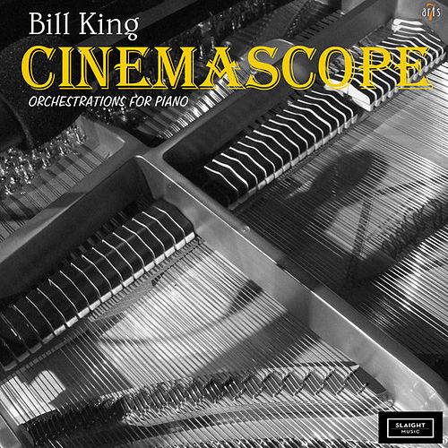 CinemaScope / Orchestration for Piano by Bill King