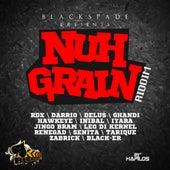 Nuh Grain Riddim by Various Artists