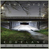 Edgeland by Karl Hyde