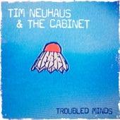 Troubled Minds by Tim Neuhaus
