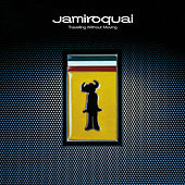 Travelling Without Moving by Jamiroquai