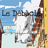 Le Débâcle Compilation 1 by Various Artists
