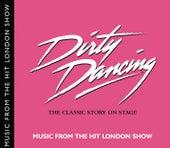 Dirty Dancing Cast Recording de Original Cast Recording